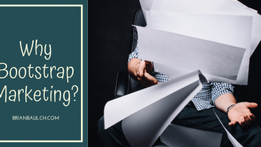 Why Bootstrap Marketing