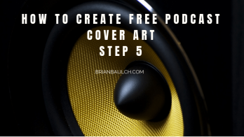 How to Create Free Podcast Cover Art - Step 5